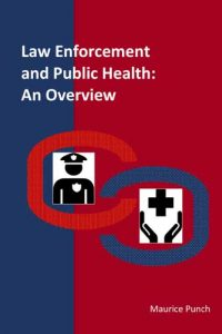 Law Enforcement and Public Health: An Overview
